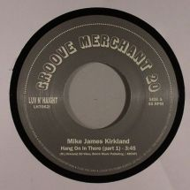 "Mike James Kirkland - Hang On In There Part 1 & 2 [7""]"