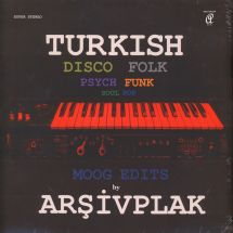 Arsivplak - Turkish Disco Folk Psych Funk Soul Pop Moog Edits [LP]