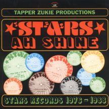 Tapper Zukie Productions - Stars Ah Shine: Star Records 1978-1988 [LP]