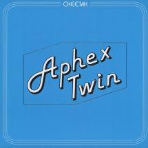 "Aphex Twin - Cheetah EP [12""]"