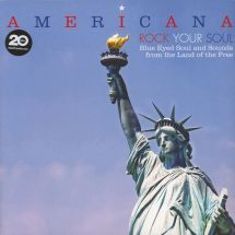 VA - Americana - Rock Your Soul: Blue Eyed Soul & Sounds From The Land Of The Free [2LP]