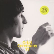 Bernard Fevre - Orbit Ceremony 77 [LP]