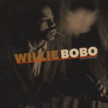 Willie Bobo - Dig My Feeling [LP]