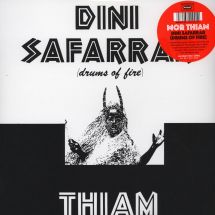 Mor Thiam - Dini Saffarar (Drums Of Fire) [LP]