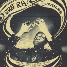Sun Ra - Singles - The Definitive 45s Collection Vol.1: 1952-61 [3LP]