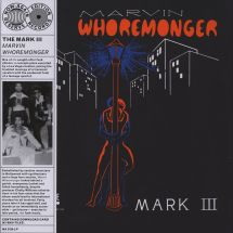 Marvin Whoremonger - The Mark III  [LP]