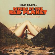 Max Graef - Rivers Of The Red Planet [2LP]