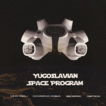 VA - Yugoslavian Space Program [LP]