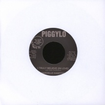 "Marvelle Hampton - I Truly Believe (In Love) [7""]"