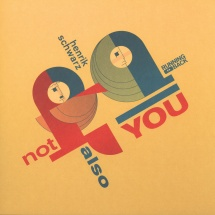 "Henrik Schwarz - Not Also You [12""]"