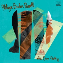 Philippe Baden Powell - Notes Over Poetry (180g) [LP]