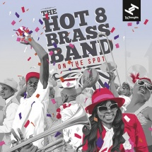 The Hot 8 Brass Band - On The Spot [2LP]