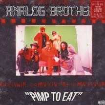 Analog Brothers - Pimp To Eat [2LP]