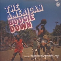 Jerome Derradji & Rob Sevier - pres. The American Boogie Down [2LP]