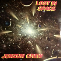 Jonzun Crew - Lost In Space [LP]