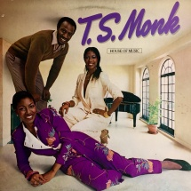 T.S. Monk - House Of Music [LP]
