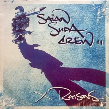Saian Supa Crew - X Raisons: Da Stand Out Version [2LP]