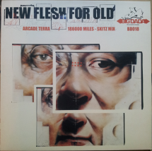 "New Flesh For Old - Arcade Terre/ 18600 Miles [12""]"