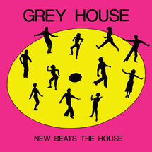 "Grey House - New Beats The House/ Move Your Assit [12""]"