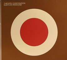 Thievery Corporation - Babylon Rewound [CD]