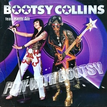 "Bootsy Collins ft. Kelli Ali - Play With Bootsy [2x12""]"
