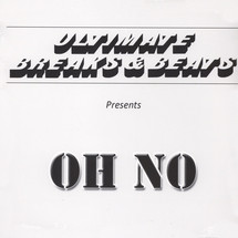 Oh No - Ultimate Breaks & Beats [LP]