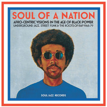 VA - Soul Of A Nation: Afro-Centric Visions In The Age Of Black Power Underground Jazz, Street Funk & The Roots Of Rap 1968-79 [CD]