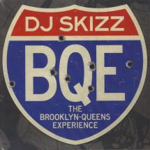 DJ Skizz - BQE: The Brooklyn-Queens Experience [LP]