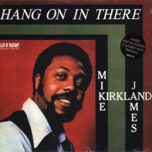 Mike James Kirkland - Hang On In There [LP]
