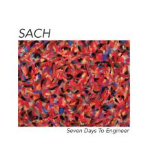 Sach (The Nonce) - Seven Days To Engineer [2LP]