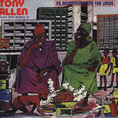 Tony Allen plays with Afrika 70 - No Accommodation For Lagos [LP]