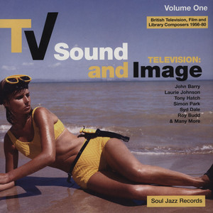 VA - TV Sound And Image - British Television, Film And Library Composers 1956-80 Vol.1 [2LP]