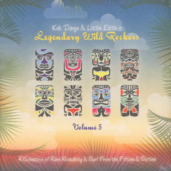 Keb Darge & Little Edith - Legendary Wild Rockers Vol. 5 [2LP]