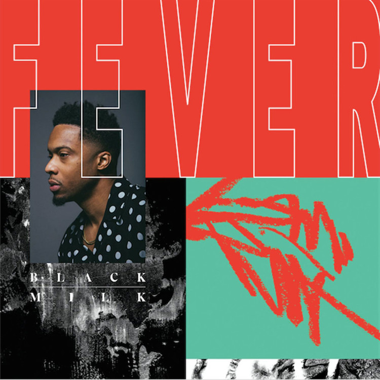 Black Milk - Fever [CD]