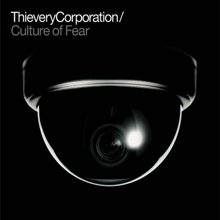 Thievery Corporation - Culture Of Fear [2LP]