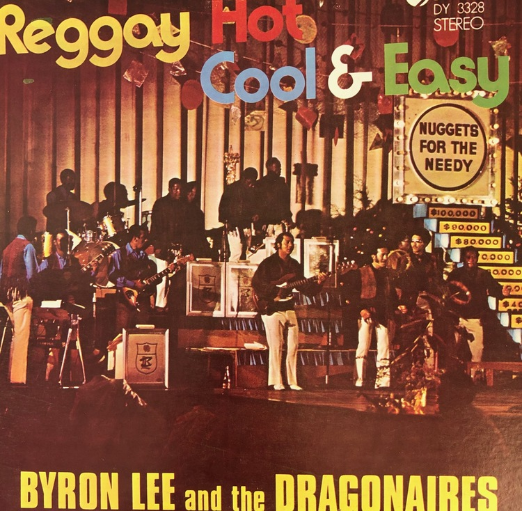 Byron Lee And The Dragonaires - Reggay Hot Cool & Easy [LP]