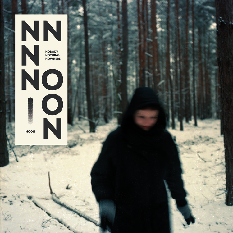 NOON - Nobody Nothing Nowhere LP Limited [LP]