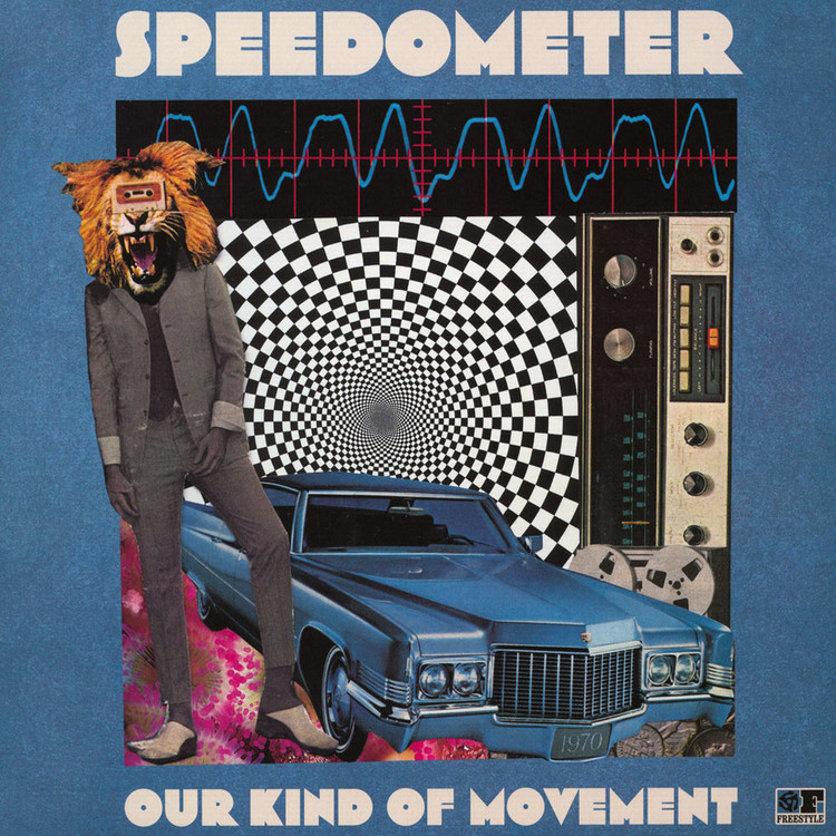 Speedometer - Our Kind Of Movement [LP]