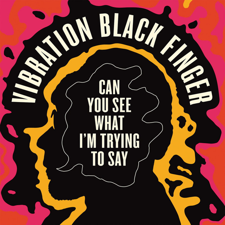 Vibration Black Finger - Can You See What I