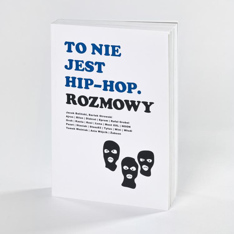 Jacek Balinski To Nie Jest Hip Hop Rozmowy Szt