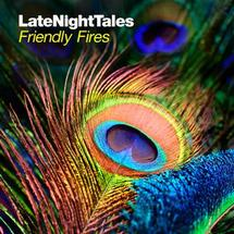Friendly Fires - Late Night Tales (2LP+CD) [2LP+CD]