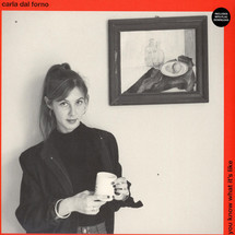 Carla Dal Forno - You Know What It