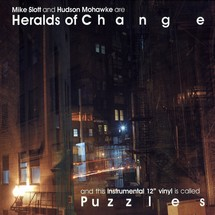 "Heralds Of Change (Mike Slott & Hudson Mohawke) - Puzzles EP [12""]"