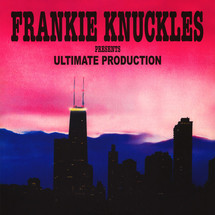 Frankie Knuckles - pres. Ultimate Production [2LP]