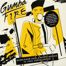 VA - Gumba Fire: Bubblegum Soul & Synth-Boogie In 1980s South Africa [CD]