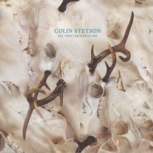 Colin Stetson - All This I Do For Glory [LP]