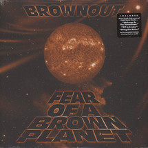 Brownout - Fear Of A Brown Planet [LP]