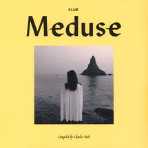 VA - Club Meduse (by Charles Bals) [2LP]