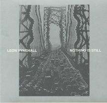 Leon Vynehall - Nothing Is Still [CD]