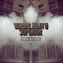 Verbal Kent & Superior - Half My Life [LP]